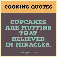 Cooking Quotes Inspiration Good Cooking Quotes And Sayings Greeting Card Poet