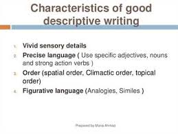 characteristics of descriptive essays from seeing the pattern ppt characteristics of a descriptive essay pay us to write your