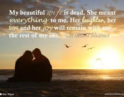 Dead Beautiful Quotes Best of Loss Of Spouse Quotes Your Tribute