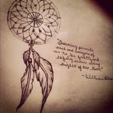 Dream Quote Tattoos Best of Dream Catcher Tattoo Love The Words Too But Id Have My Roald Dalh