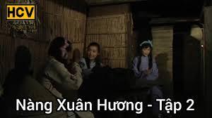 Nàng Xuân Hương - Tập 2 (Phim Cổ Tích Việt Nam Hay Nhất) - YouTube