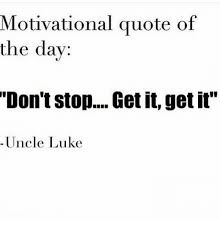 Funny Motivational Quote Of The Day