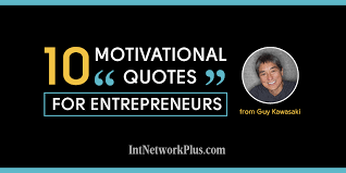 Motivational Quotes For Entrepreneurs Inspiration 48 Motivational Quotes For Entrepreneurs From Guy Kawasaki [Infographic]