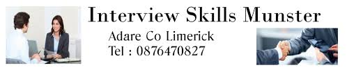 interview skills munster interview skills in adare co limerick interview skills