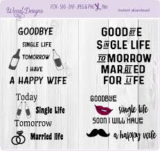 Single Life Svg Bachelor Svg Groom Svg Men
