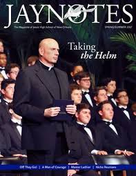 Jaynotes | Vol. 43 No. 2 | Spring/Summer 2017 by Jesuit High School ...