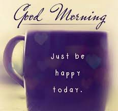 Happy Good Morning Quotes Best of 24 Unique Good Morning Quotes And Wishes My Happy Birthday Wishes