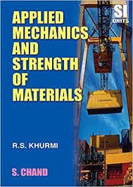 Applied Mechanics and Strength of Materials: R.S. Khurmi ...