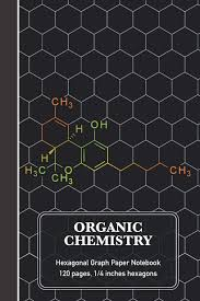 Amazon Com Organic Chemistry Hexagonal Graph Paper Notebook