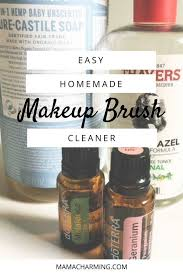 a super simple homemade recipe to make your own makeup brush cleaner using just a few ings your makeup brushes will be squeaky clean and toxin free