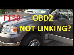 simple ford f150 obd2 not linking repair simple ford f150 obd2 not linking repair