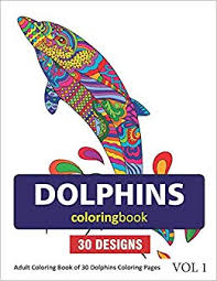 Amazoncom Dolphins Coloring Book 30 Coloring Pages Of Dolphin
