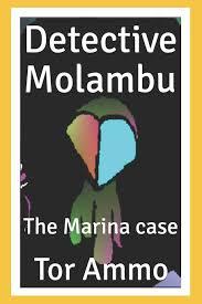Light Hearted Comedy Books Detective Molambu The Marina Case Tor Ammo 9781795721127