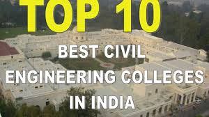 Top 10 Best Civil Engineering Colleges in India 2017 - YouTube
