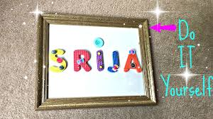 diy toddler room wall decor decorate old photo frame with foam letters old earrings you