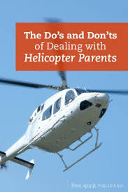 the best helicopter parent ideas mom son quotes the do s and don ts of dealing helicopter parents what teachers can do