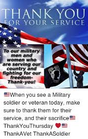 Thanks For Your Service Thank You Or Your Service To Our Military Men And Women Who