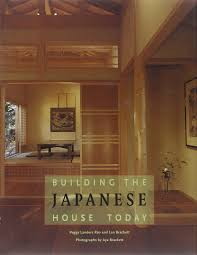 Building japanese furniture Dining Building The Japanese House Today Hardcover October 1 2005 Amazoncom Building The Japanese House Today Len Brackett And Peggy Landers