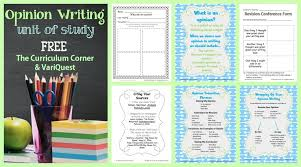 Opinion Writing Unit of Study - The Curriculum Corner 4-5-6