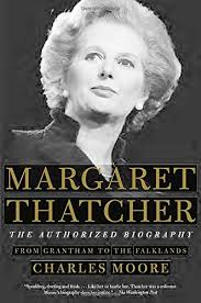 Margaret Thatcher: The Authorized Biography: Volume I: From ...