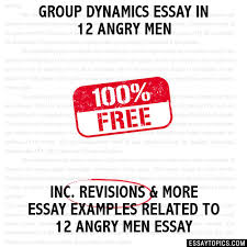 dynamics essay in angry men group dynamics essay in 12 angry men