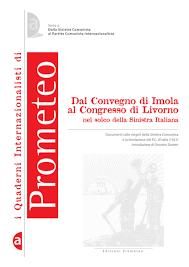 Dal Convegno di Imola al Congresso di Livorno nel solco della «Sinistra  Italiana»