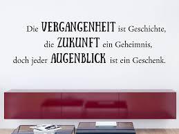 Die Vergangenheit Ist Geschichte Wandtattoo Spruch Klebeheld
