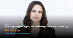 Julia Spiegel: Protecting Immigrant Rights, Tech and Foreign Policy, and  Election Day — Tech Stands Up