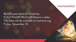 Light The World Video Light The World 2016 Lds Christmas Initiative Advanced
