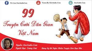 99 Truyện cười dân gian Việt Nam hay và hài hước nhất - YouTube