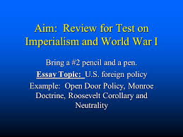 aim review for test on imperialism and world war i bring a  1 aim