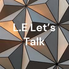 L.E Let's Talk