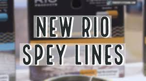 New Rio Spey Lines 2019 Insider Review