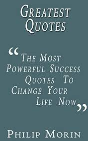 Greatest Quotes The Most Powerful Success Quotes To Change Your Best Quotations For Success In Life