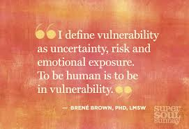 Vulnerability Quotes Stunning Dr Brene Brown Quotes On Shame Vulnerability And Daring Greatly