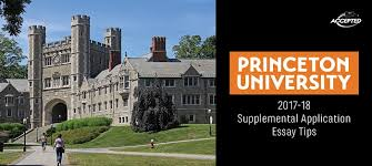 princeton university supplemental application essay tips accepted it will come as no surprise that princeton university is among the top schools in the nation and is recognized globally for academic excellence