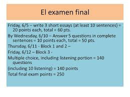 el examen final friday write short essays at least  el examen final friday 6 5 write 3 short essays at least