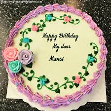 Mansi Happy Birthday Birthday Wishes For Mansi