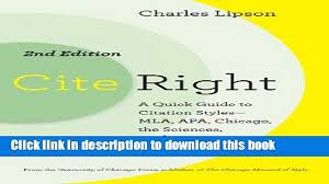 Download Cite Right Second Edition A Quick Guide To Citation Styles Mla Apa Chicago The