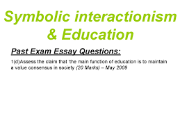 symbolic interactionism and education essay teachers write my   functionalist essays and papers