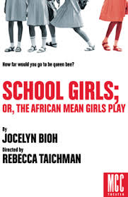 School Girls Or The African Mean Girls Play Drama
