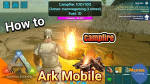Ark Ps4 How To Light Campfire How To Build Campfire For Cooking Warming Lighting Step By Step Ark Mobile Android Ios