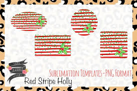Stripe Templates Red Stripe Holly Sublimation Templates