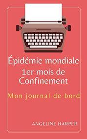 Amazon.com: Épidémie mondiale, 1er mois de Confinement: Mon ...