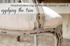 reupholstering a french chair part 6 attaching the trim