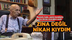 Mustafa Çalık: Eşim bana zina davası açacakmış