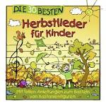 Die 30 Besten: Herbstlieder für Kinder