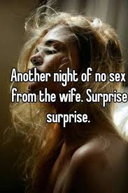 No sex from wife