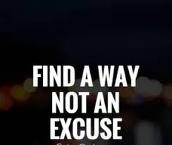 Image result for no excuse short QUOTES