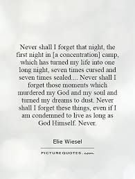 night by elie wiesel quotes page numbers magnificent  night by elie wiesel quotes page numbers
